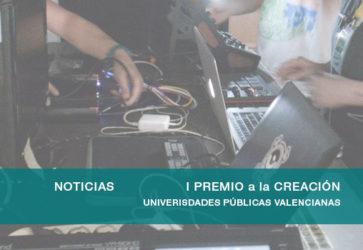 I Premio a la CREACIÓN de las Universidades Públicas Valencianas