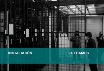 Instalación 24 Frames